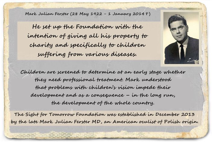 mark-ferster-our-founder-american-oculist-warsaw-set-up-the-foundation-charity-diseases-vision-eyesight
